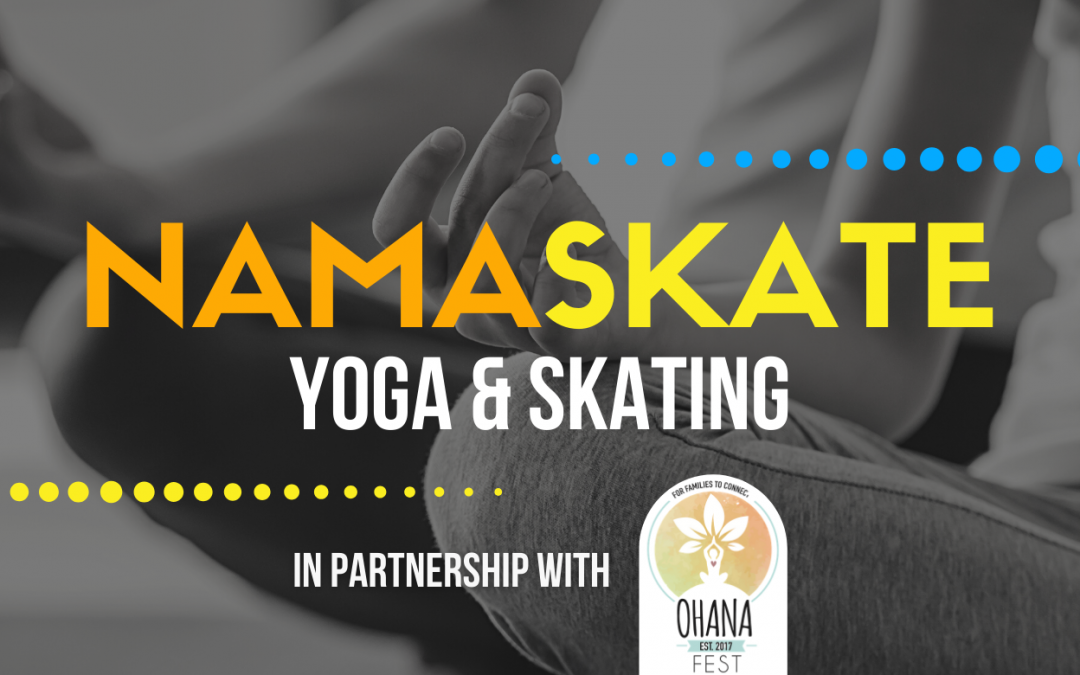 NamaSkate – Yoga & Skating